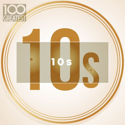 [Image: 100-Greatest-10s-2019.jpg]
